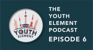 The Youth Element Podcast Episode 6